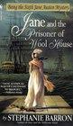 Jane and the Prisoner of Wool House (Jane Austen, Bk 6)