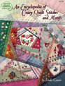 An Encyclopedia of Crazy Quilt Stitches and Motifs (4178)