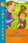 The Tigers the Terrible Trainer
