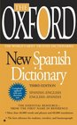 The Oxford New Spanish Dictionary Third Edition
