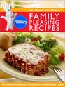 Pillsbury Doughboy Family Pleasing Recipes 170 Super-Fast and Easy Recipes That Everyone Will Love