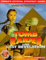Tomb Raider The Last Revelation   Prima's Official Strategy Guide