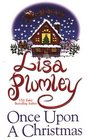 Once Upon a Christmas: Mistletoe and Holly / Christmas Honeymoon / A Baby for Christmas