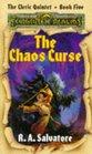 The Chaos Curse (Forgotten Realms : Cleric Quintet, Bk 5)