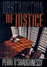 Obstruction of Justice (Nina Reilly, Bk 3)