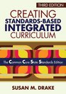 Creating Standards-Based Integrated Curriculum The Common Core State Standards Edition