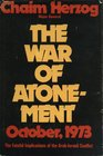 The War of Atonement October 1973