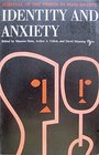 Identity and Anxiety