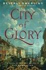 City of Glory (Old New York, Bk 2)