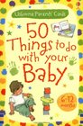 50 Things to Do With Your Baby 612 Mont