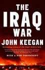 The Iraq War  The Military Offensive from Victory in 21 Days to the Insurgent Aftermath