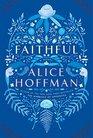 Faithful A Novel