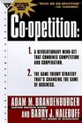 Co-Opetition : A Revolution Mindset That Combines Competition and Cooperation : The Game Theory Strategy That's Changing the Game of Business
