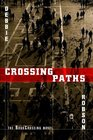 Crossing Paths - the BookCrossing novel