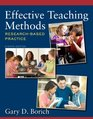 Effective Teaching Methods Research-Based Practice