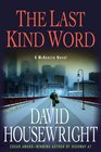 The Last Kind Word
