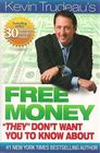 Free Money 'They' Don't Want You to Know About