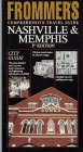 Nashville and Memphis Comprehensive Travel Guide
