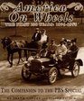 America on Wheels  The First 100 Years 1896-1996   The Companion to the Pbs Special