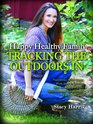 Happy Healthy Family Tracking the Outdoors In