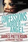 The Murder of an Angel (Confessions, Bk 4) (Audio CD) (Unabridged)