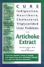 Cure Indigestion Heartburn Cholesterol Triglyceride  Liver Problems with Artichoke Extract