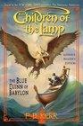 The Blue Djinn of Babylon (Children of the Lamp, Bk 2)
