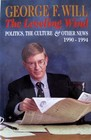 The Leveling Wind  Politics the Culture and Other News 1990-1994