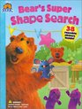 Bear's Super Shape Search (Bear In The Big Blue House)