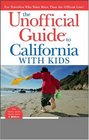 The Unofficial Guideto California with Kids