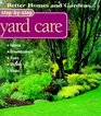 Step-By-Step Yard Care (Better Homes & Gardens Step-By-Step)