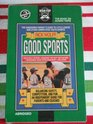 Good Sports The Concerned Parent's Guide to Little League and Other Competitive Youth Sports