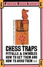 Chess Traps : Pitfalls And Swindles (Fireside Chess Library)