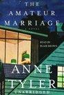 The Amateur Marriage (Audio Cassette)