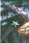 Protect and Defend (Mitch Rapp, Bk 10)