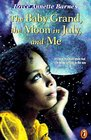 The Baby Grand, the Moon in July  Me (Puffin Novel)