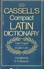 Cassell's Compact LatinEnglish EnglishLatin Dictionary