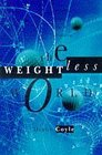 The Weightless World Thriving in the Age of Insecurity