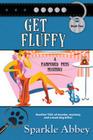 Get Fluffy (Pampered Pets, Bk 2)