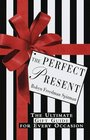 The Perfect Present  The Ultimate Gift  Guide for Every Occasion