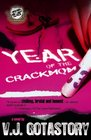 Year of The Crack Mom (The Cartel Publications Presents)