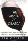 The Wrath of Grapes  The Coming Wine Industry Shakeout And How To Take Advantage Of It