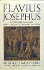 Flavius Josephus Eyewitness to Rome's First-Century Conquest of Judaea