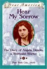 Hear My Sorrow, the Diary of Angela Denoto, a Shirtwaist Worker (Dear America)