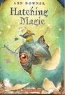 Hatching Magic (Hatching Magic, Bk 1)
