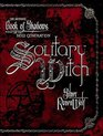 Solitary Witch The Ultimate Book of Shadows for the New Generation