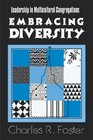 Embracing Diversity Leadership in Multicultural Congregations