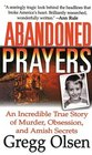 Abandoned Prayers: The Shocking True Story of Obsession, Murder, and 'Little Boy Blue'