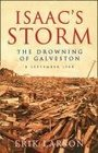 Isaac's Storm The Drowning of Galveston
