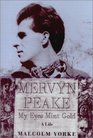 Mervyn Peake A Life My Eyes Mint Gold